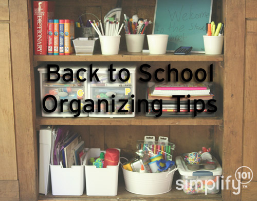 Back-to-school organizing tips - simplify101