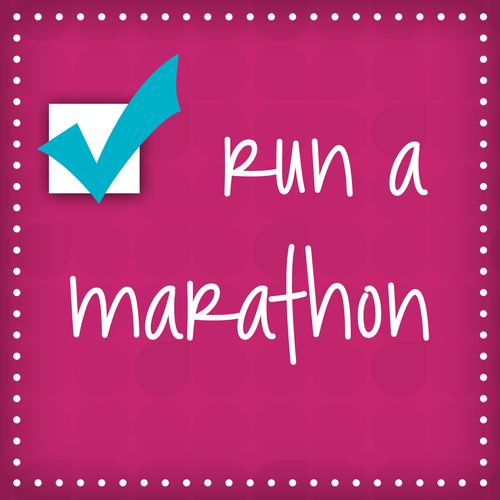 Run a Marathon - Check